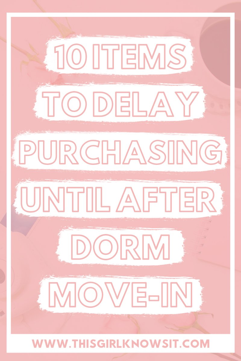 Moving to your college dorm soon? These are 10 items to delay purchasing until after dorm move-in. | #college #dorm #dormitory #apartment #university