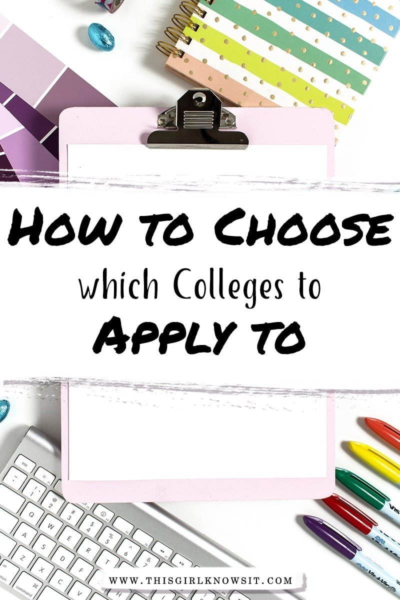 How To Choose Which Colleges To Apply To