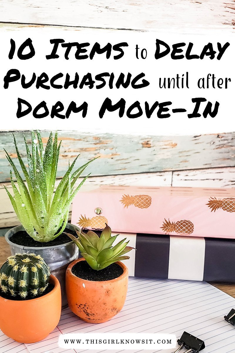 10 Items to Delay Purchasing Until Dorm Move-in | The new semester is right around the corner, and dorm shopping is in full swing. However, there are some dorm room items that you should wait to purchase until AFTER you move in to your dorm. Check out this post to find out which items those are! | #college #dorm #apartment #university #campus #dormshopping #dormroom