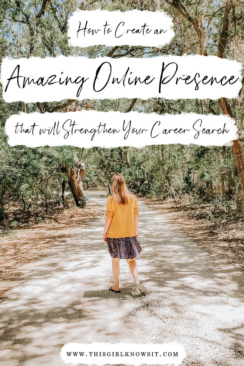 How to Create an Amazing Online Presence that will Strengthen Your Career Search | Finding a job that's right for you can be rough, and when there's tough competition, it can be nerve-wracking. How do you make yourself stand out from all of the other resumes, cover letters, and CVs? The answer is to build an online presence that highlights all of your skills, and this is the key that will set you apart from other applicants. But how do you go about building an online presence? This post breaks it down step-by-step. | #career #portfolio #online | This Girl Knows It | www.thisgirlknowsit.com