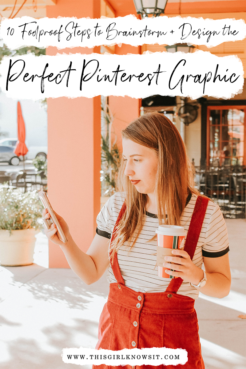 10 Foolproof Steps to Brainstorm and Design the Perfect Pinterest Graphic