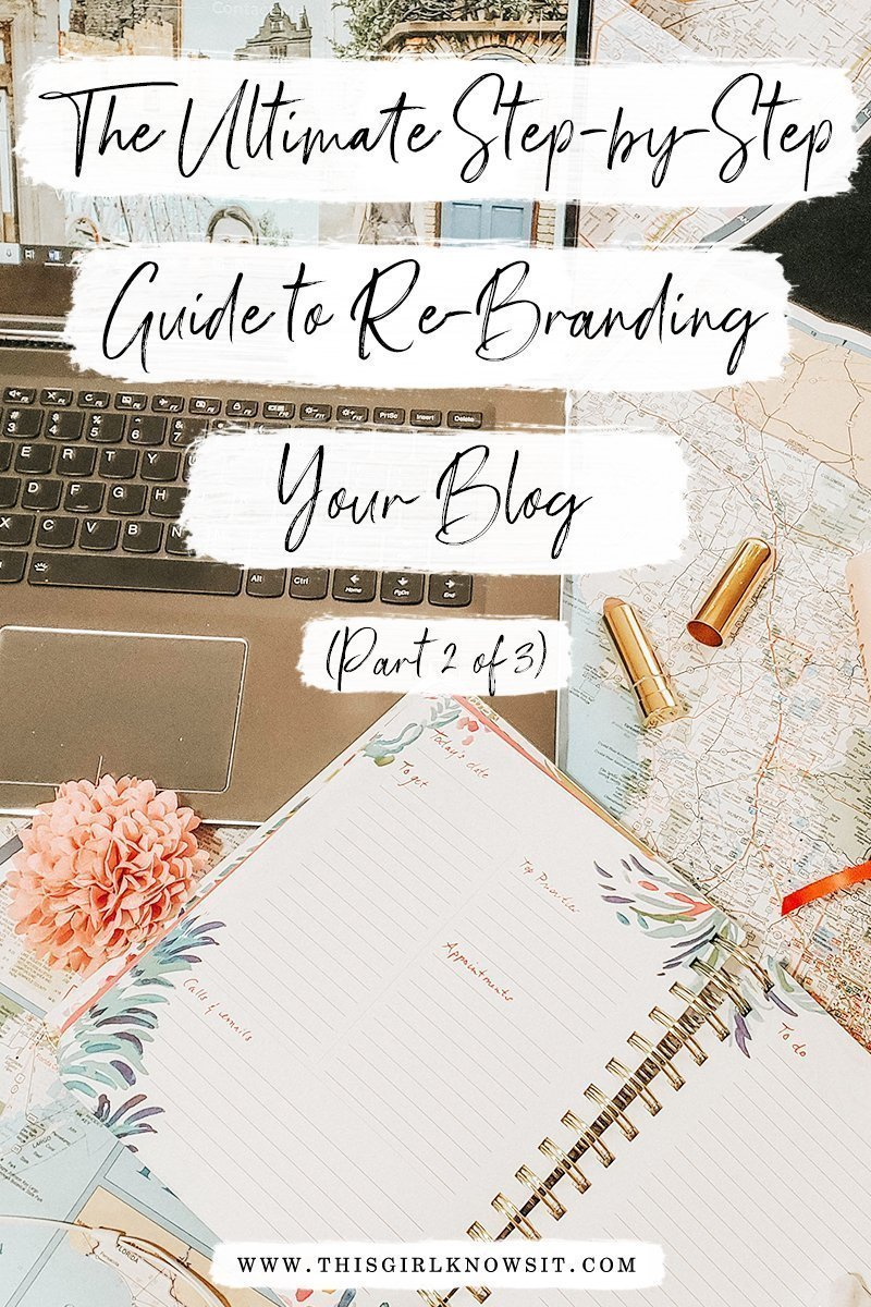 The Ultimate Step-by-Step Guide to Re-Branding Your Blog Part 2 | This post goes over some of the technical aspects of re-branding a blog, including how to update URLs, install new logos, and more. | #blog #blogging #rebrand #brand #branding | www.thisgirlknowsit.com | This Girl Knows It