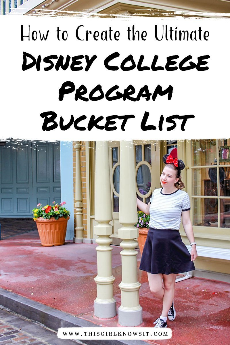 How to Create the Ultimate Disney College Program Bucket List